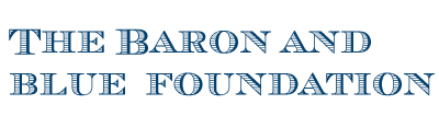The Baron and Blue Foundation founded by Lisa Blue